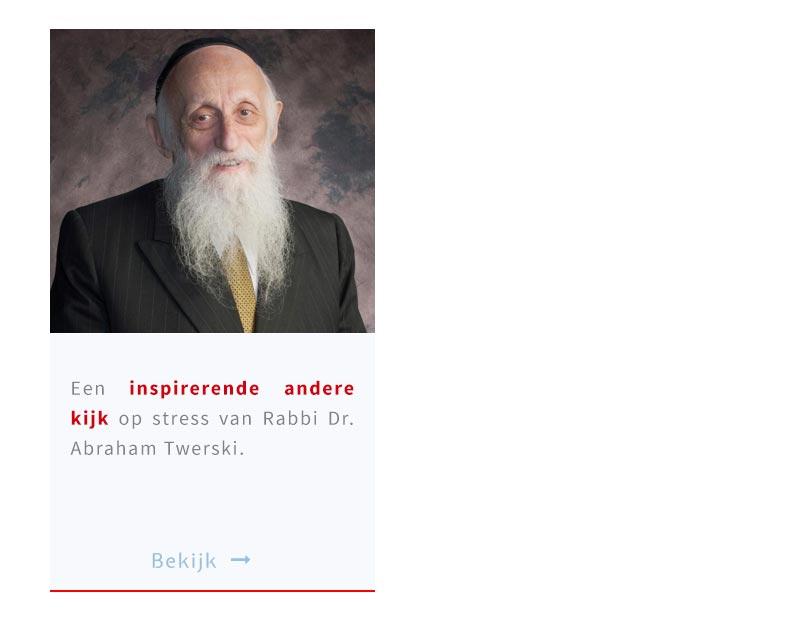 Een inspirerende andere kijk op stress van Rabbi Dr. Abraham Twerski.