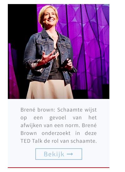 Brené brown: Schaamte wijst op een gevoel van het afwijken van een norm. Brené Brown onderzoekt in deze TED Talk de rol van schaamte.