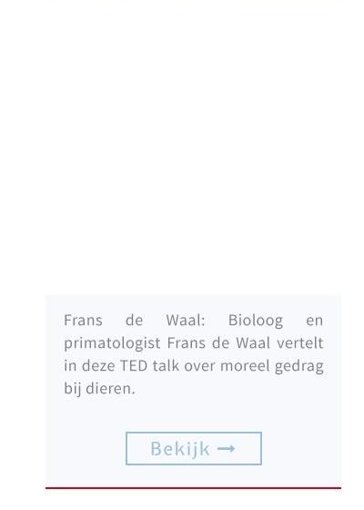 Frans de Waal: Bioloog en primatologist Frans de Waal vertelt in deze TED talk over moreel gedrag bij dieren.