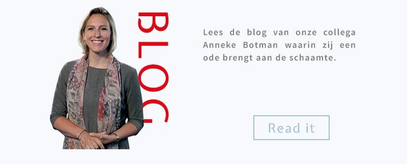 Lees de blog van onze collega Anneke Botman waarin zij een ode brengt aan de schaamte.